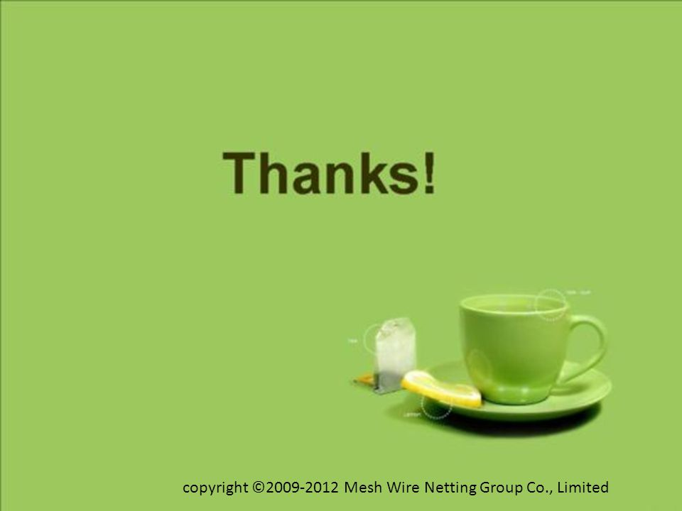copyright ©2009-2012 Mesh Wire Netting Group Co., Limited