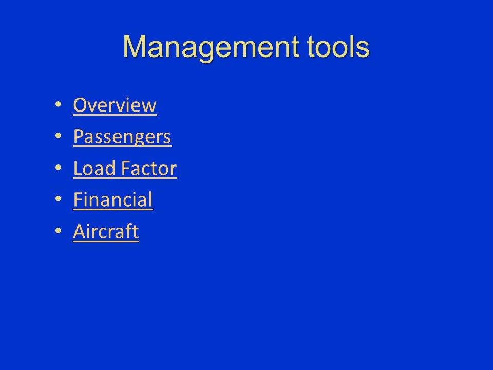 Management tools Overview Passengers Load Factor Financial Aircraft