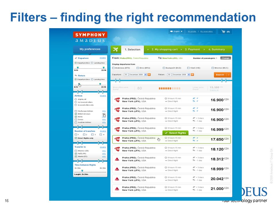 © 2009 Amadeus IT Group SA 16 Filters – finding the right recommendation
