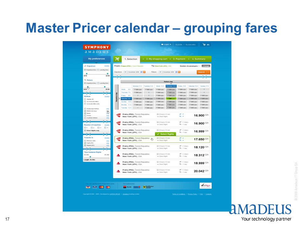 © 2009 Amadeus IT Group SA 17 Master Pricer calendar – grouping fares