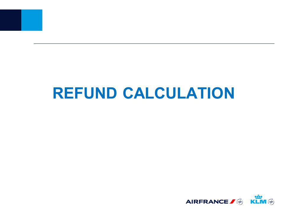 REFUND CALCULATION