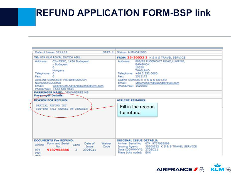 REFUND APPLICATION FORM-BSP link Fill in the reason for refund