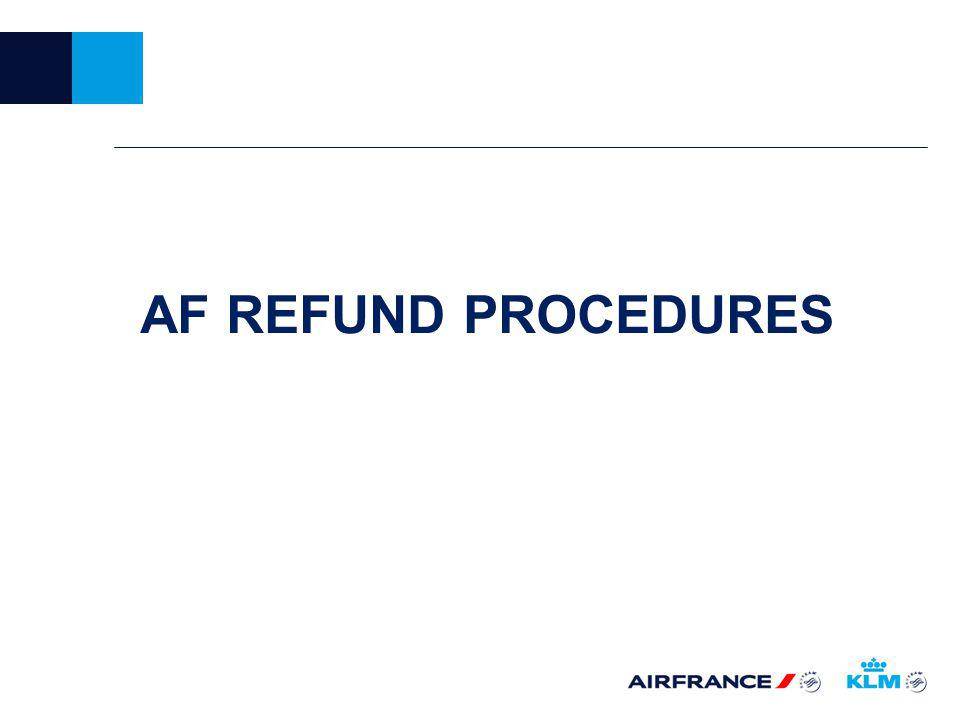 AF REFUND PROCEDURES