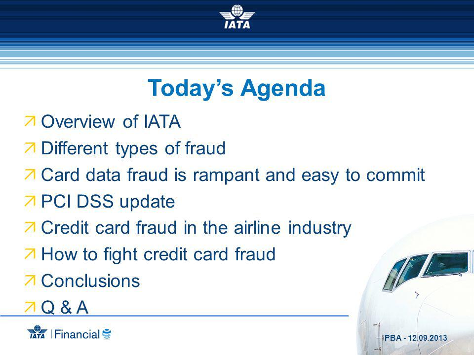 1 2 3 4 5 6 7 8 9 10 Fraud chart of 36,34% 54 airlines The top 10 of CM 1 TA 2 LH 3 BA 4 MS 5 KL 6 LX 7 AK 8 AY 9 LO 10 HV