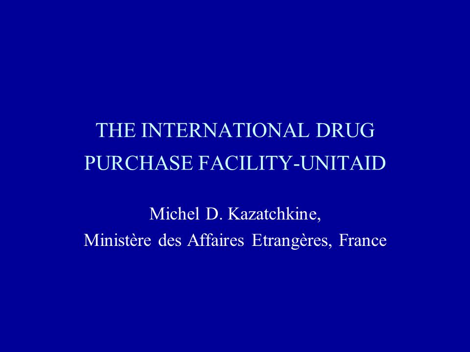 INTERNATIONAL DRUG PURCHASE FACILITY-UNITAID BOARD : Determines objectives, scope and workplan ; monitors progress ; solicits contributions from partners ; approves budget ; appoints Executive Secretary Initial transitional Board of 9 members including representatives from founding countries, one representative from Africa, one representative from Asia and two representatives from NGOs Feedback and advice to be provided to the Board by a consultative forum of stakeholders