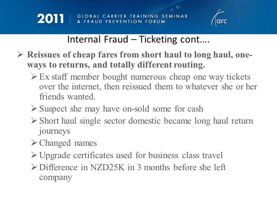 Internal Fraud – Ticketing cont….