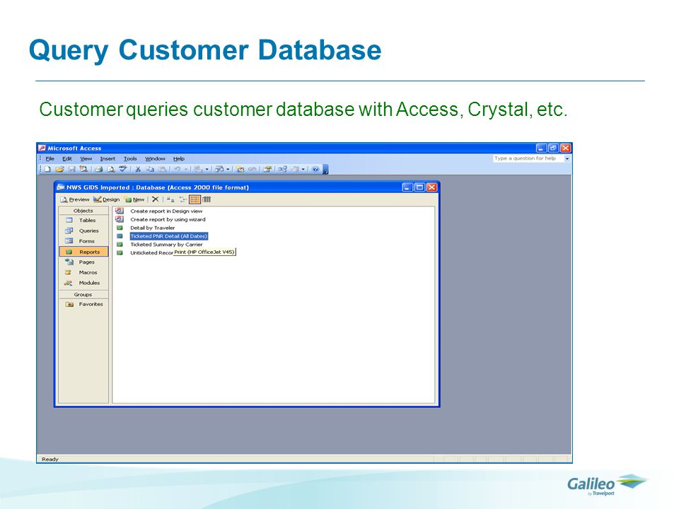 Query Customer Database Customer queries customer database with Access, Crystal, etc.