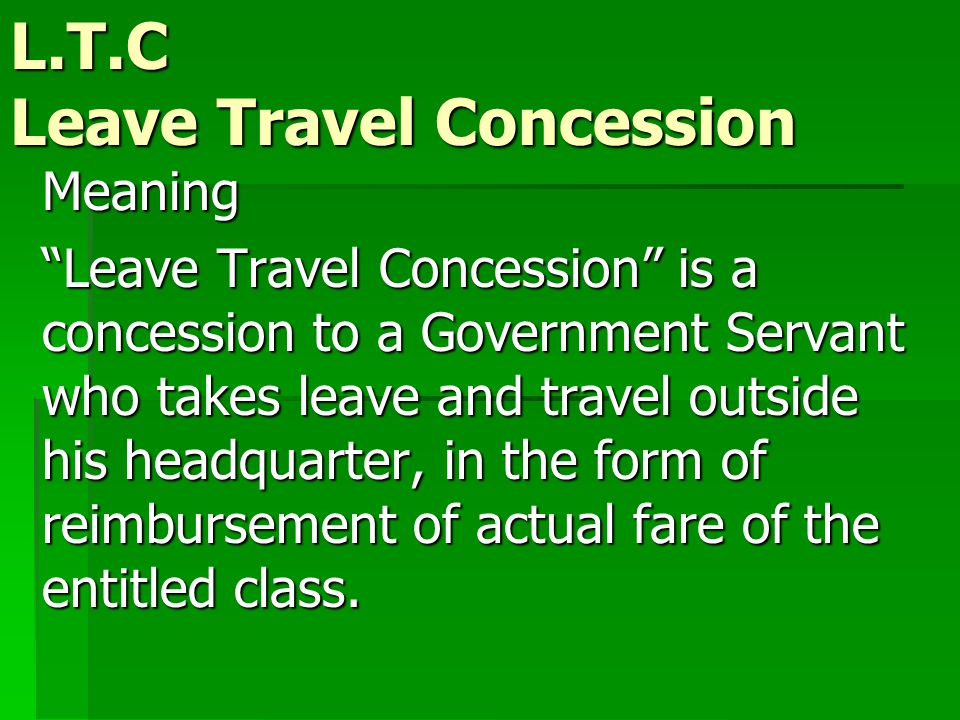 Short title, Commencement and application: These rules may be called the Central Civil Service ( Leave Travel Concession) rules, 1988.