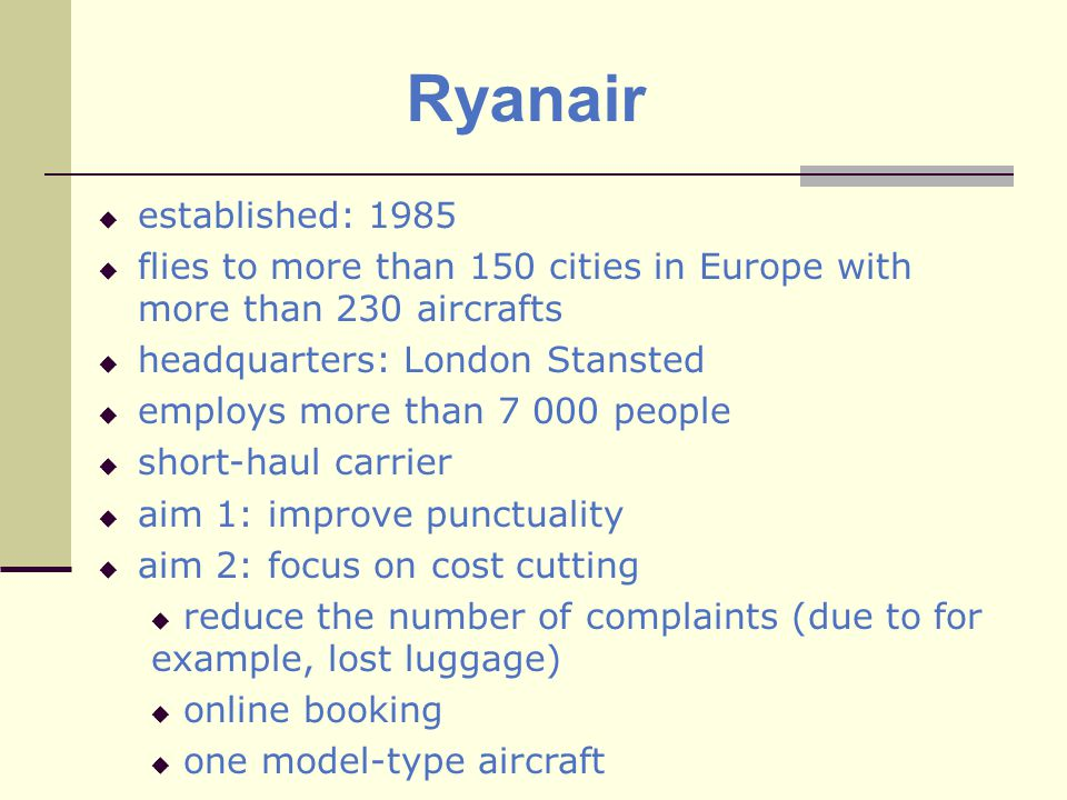 British Airways established: 1974 flies to over 300 destinations worldwide with more than 238 aircrafts headquartered in Heathrow, London long-haul distance carrier possible impact on financial reports: a merger with Iberia brand aim 1: maintain positive brand perception aim 2: Create new channels of income