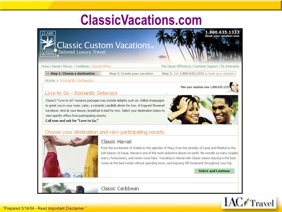 ClassicVacations.com Prepared 5/14/04 - Read Important Disclaimer.