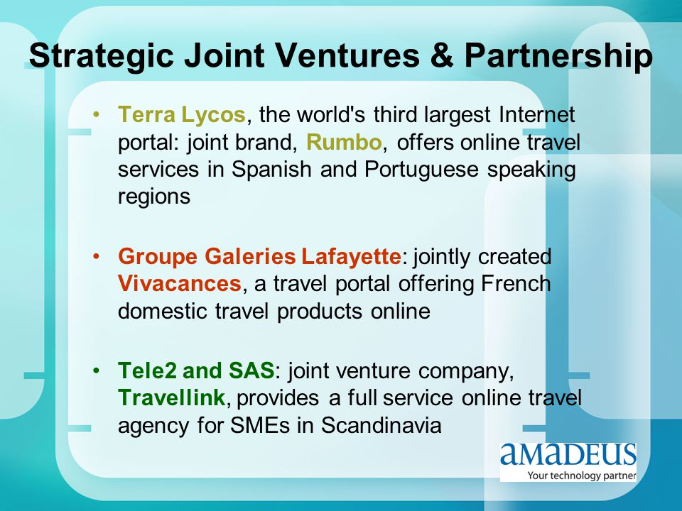 Strategic Joint Ventures & Partnership Terra Lycos, the world's third largest Internet portal: joint brand, Rumbo, offers online travel services in Sp
