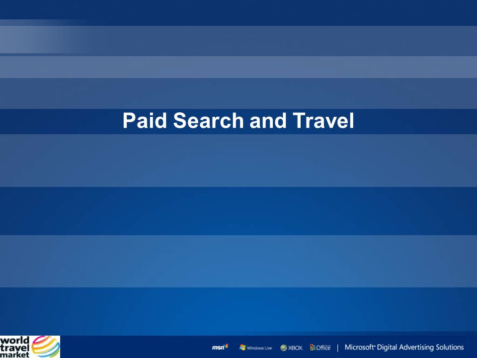 Paid Search and Travel