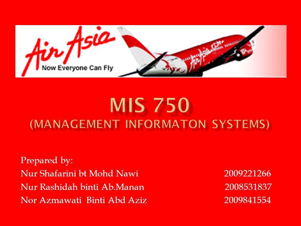 Prepared by: Nur Shafarini bt Mohd Nawi 2009221266 Nur Rashidah binti Ab.Manan 2008531837 Nor Azmawati Binti Abd Aziz 2009841554