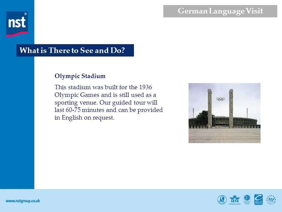 Olympic Stadium This stadium was built for the 1936 Olympic Games and is still used as a sporting venue. Our guided tour will last 60-75 minutes and c