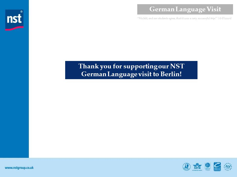 Thank you for supporting our NST German Language visit to Berlin.