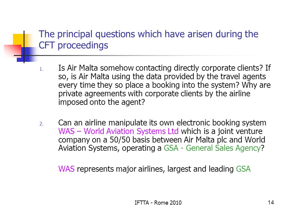 IFTTA - Rome 201014 The principal questions which have arisen during the CFT proceedings 1.
