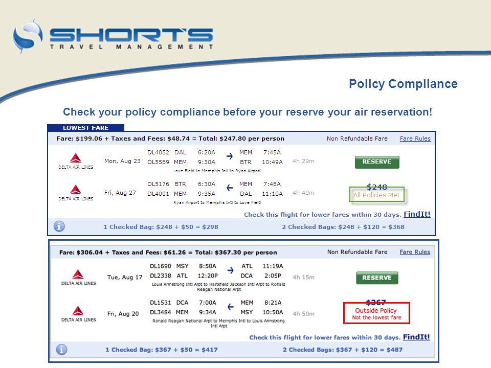 Check your policy compliance before your reserve your air reservation! Policy Compliance