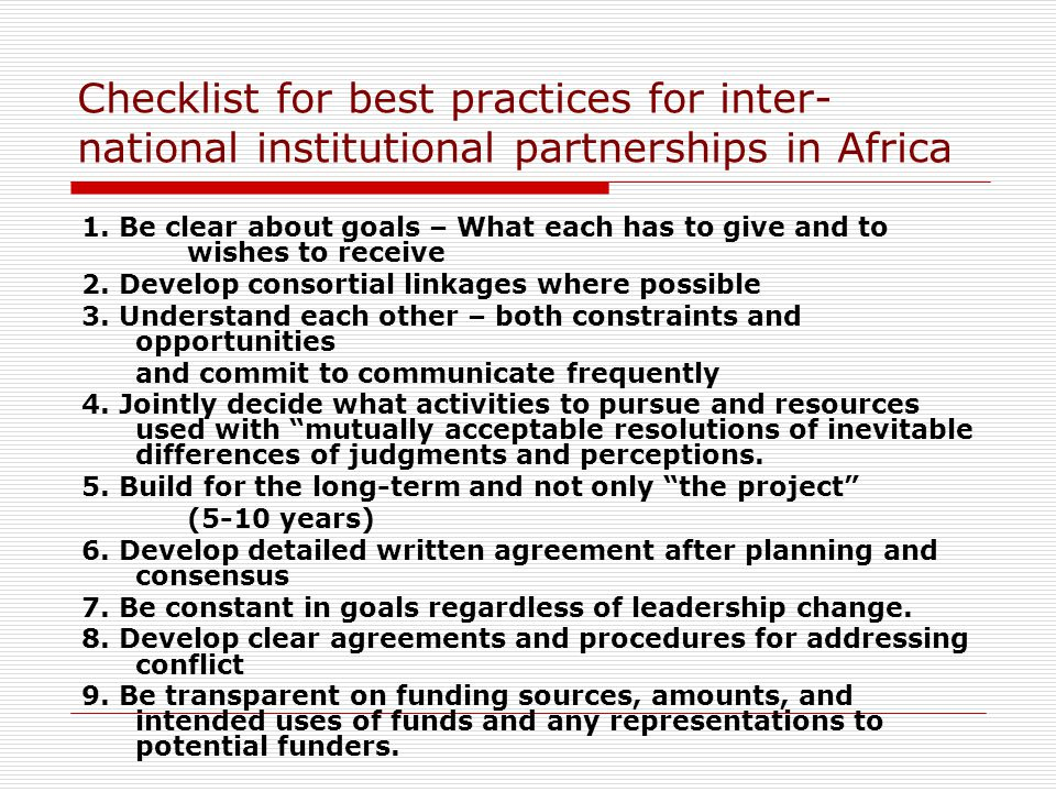 Checklist for best practices for inter- national institutional partnerships in Africa 1.