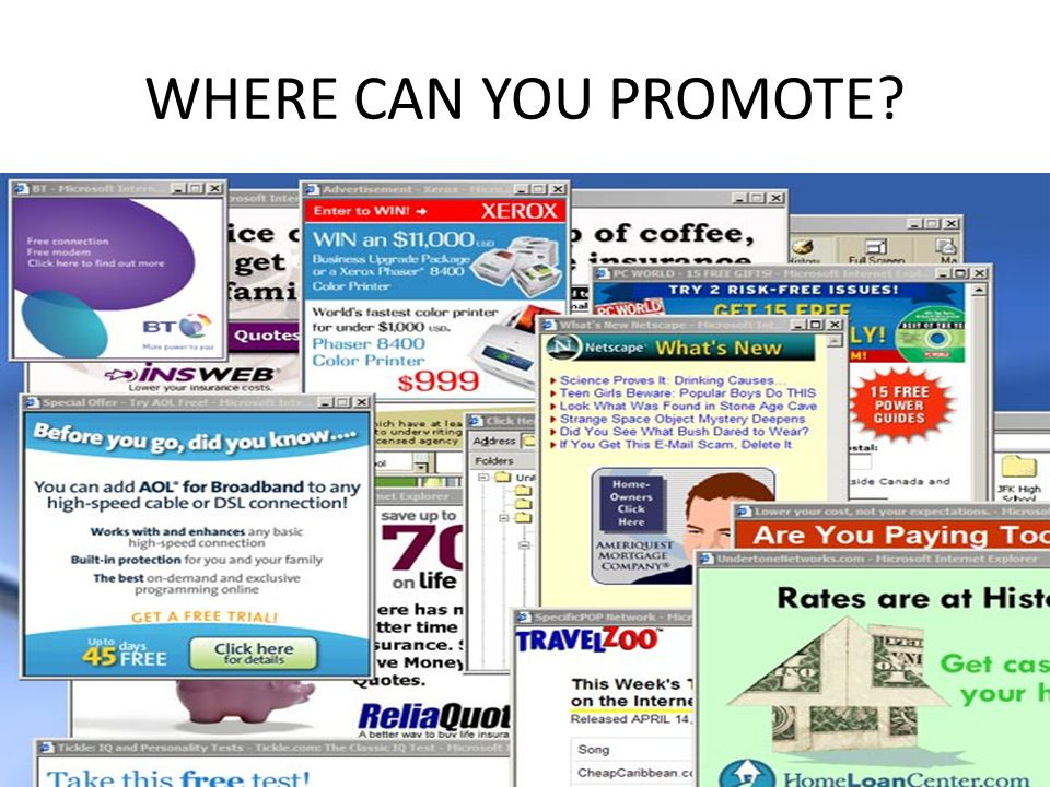 WHERE CAN YOU PROMOTE
