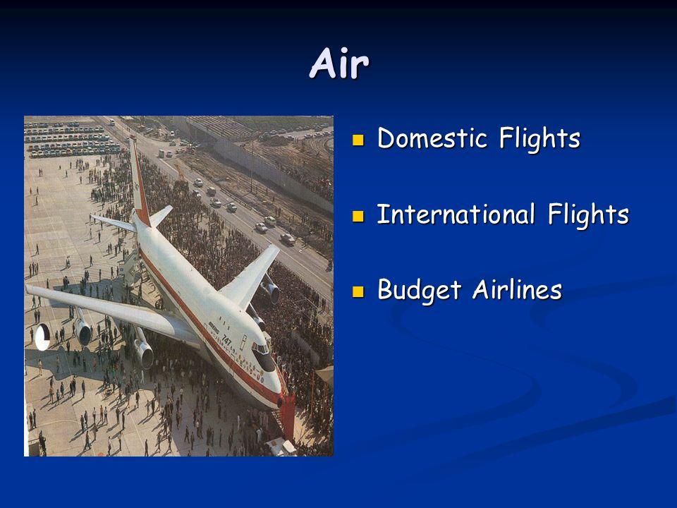 Air Domestic Flights International Flights Budget Airlines