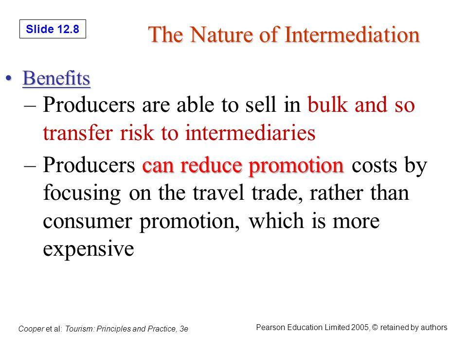Slide 12.29 Cooper et al: Tourism: Principles and Practice, 3e Pearson Education Limited 2005, © retained by authors Internet vs.