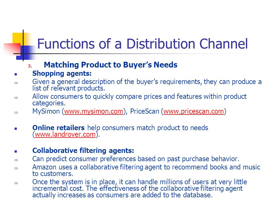Functions of a Distribution Channel 3.