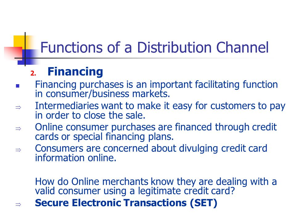Functions of a Distribution Channel 2.