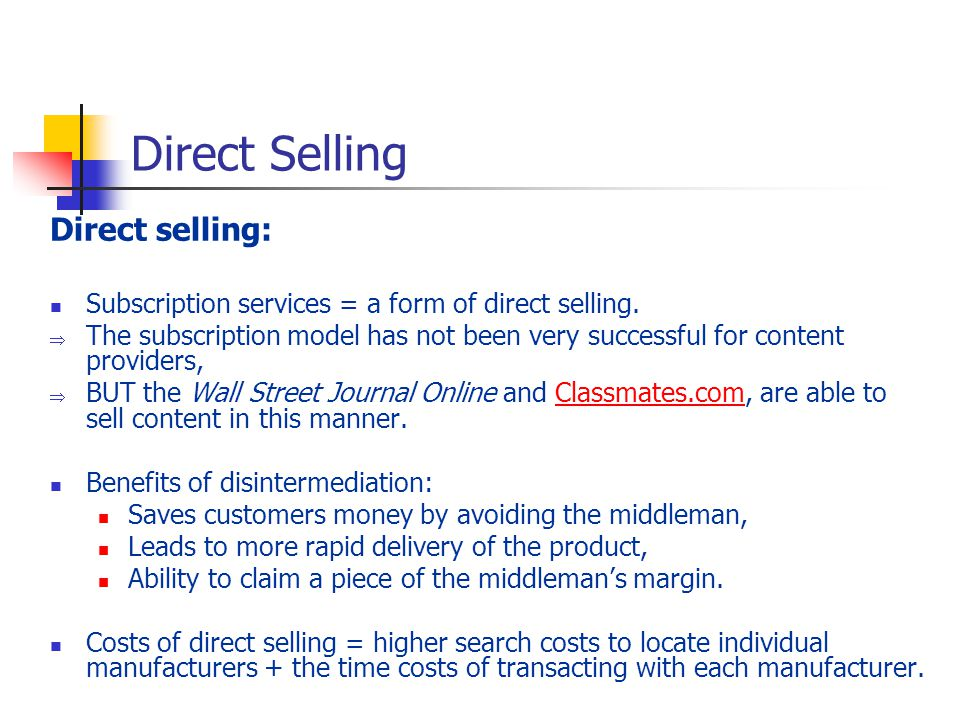 Direct Selling Direct selling: Subscription services = a form of direct selling.