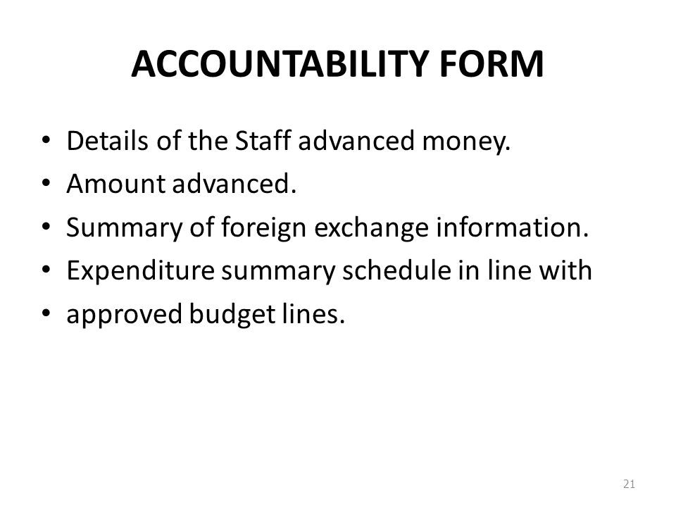 ACCOUNTABILITY FORM Details of the Staff advanced money.