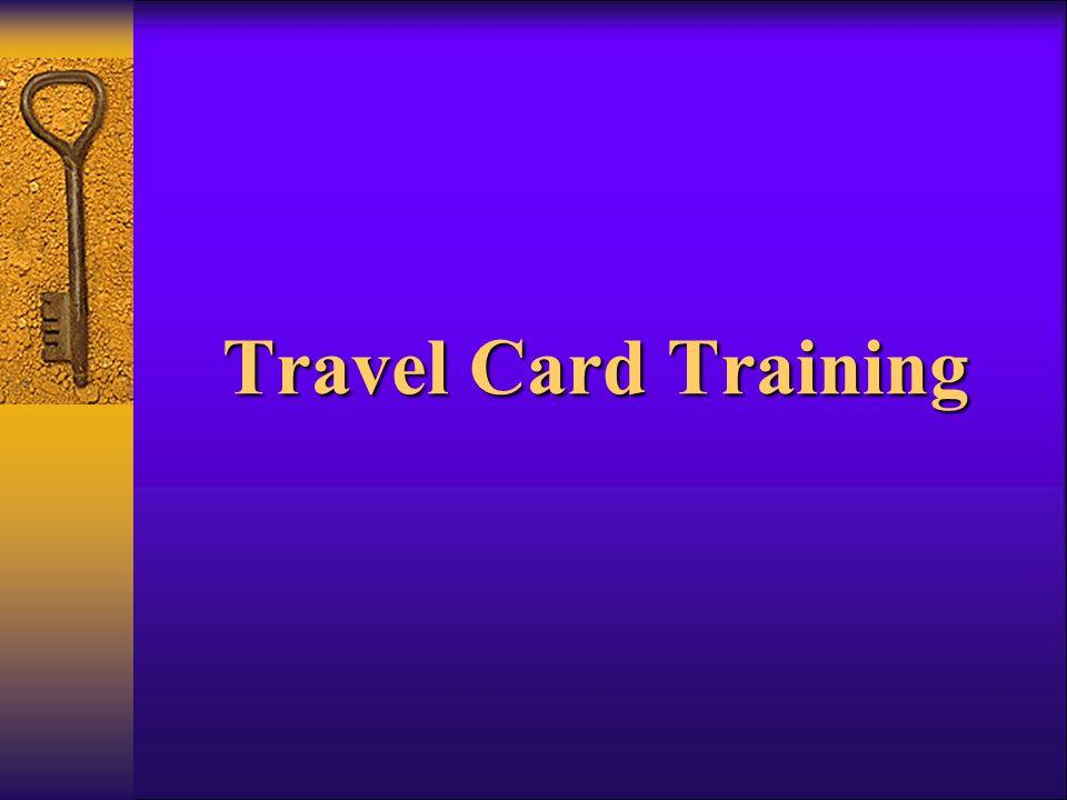 Travel Card Training