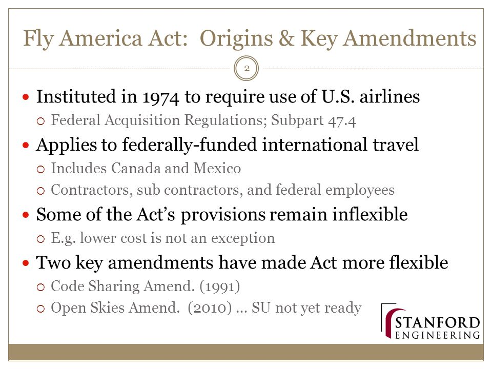 Fly America Act: Origins & Key Amendments Instituted in 1974 to require use of U.S.