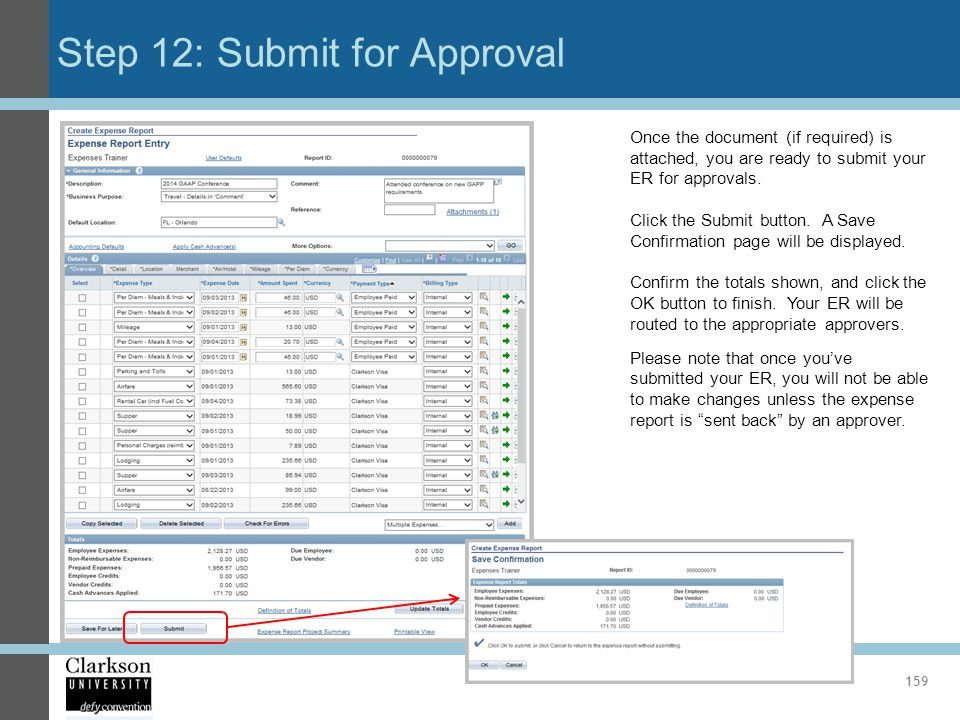 Step 12: Submit for Approval 159 Once the document (if required) is attached, you are ready to submit your ER for approvals. Click the Submit button.