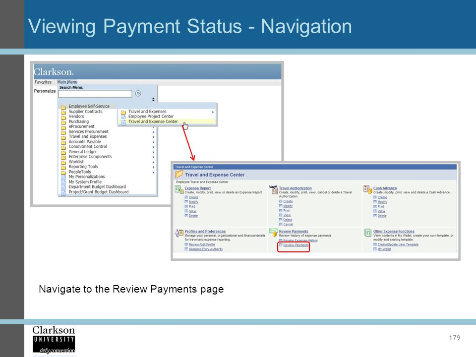 Viewing Payment Status - Navigation 179 Navigate to the Review Payments page