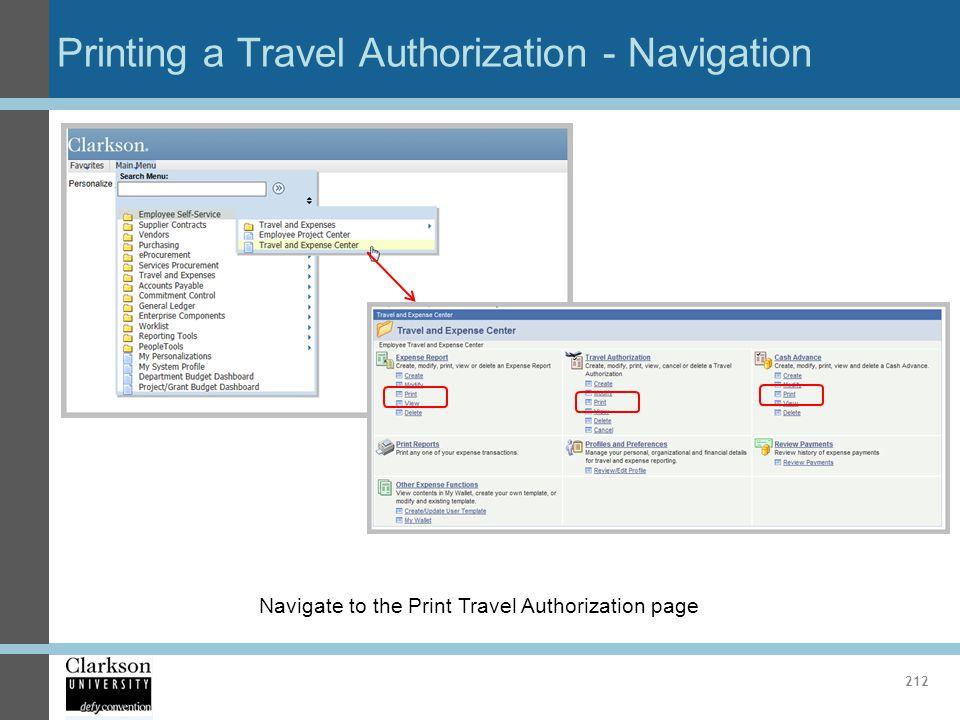Printing a Travel Authorization - Navigation 212 Navigate to the Print Travel Authorization page