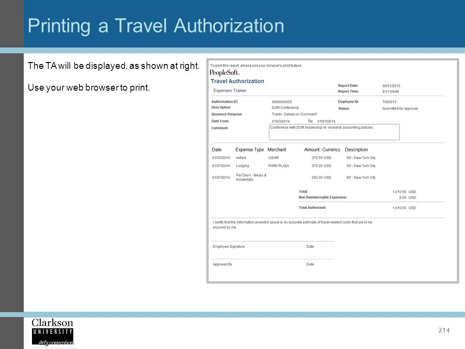 Printing a Travel Authorization 214 The TA will be displayed, as shown at right. Use your web browser to print.