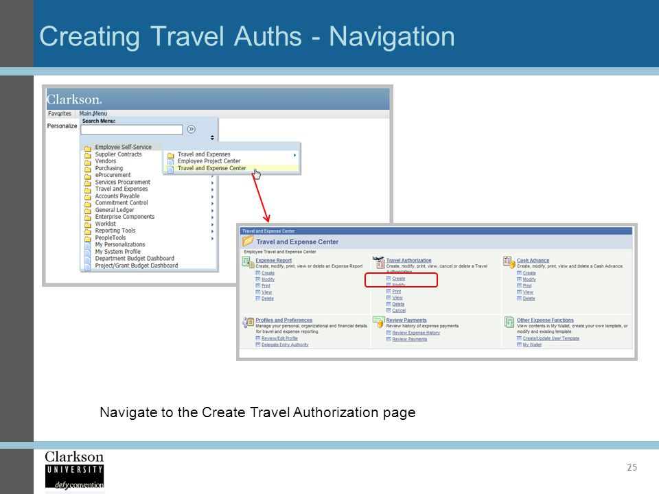 Creating Travel Auths - Navigation 25 Navigate to the Create Travel Authorization page
