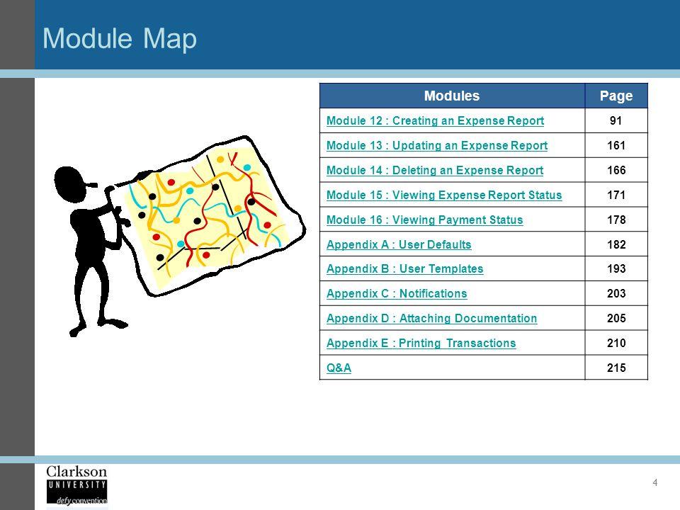 Module Map ModulesPage Module 12 : Creating an Expense Report91 Module 13 : Updating an Expense Report161 Module 14 : Deleting an Expense Report166 Mo