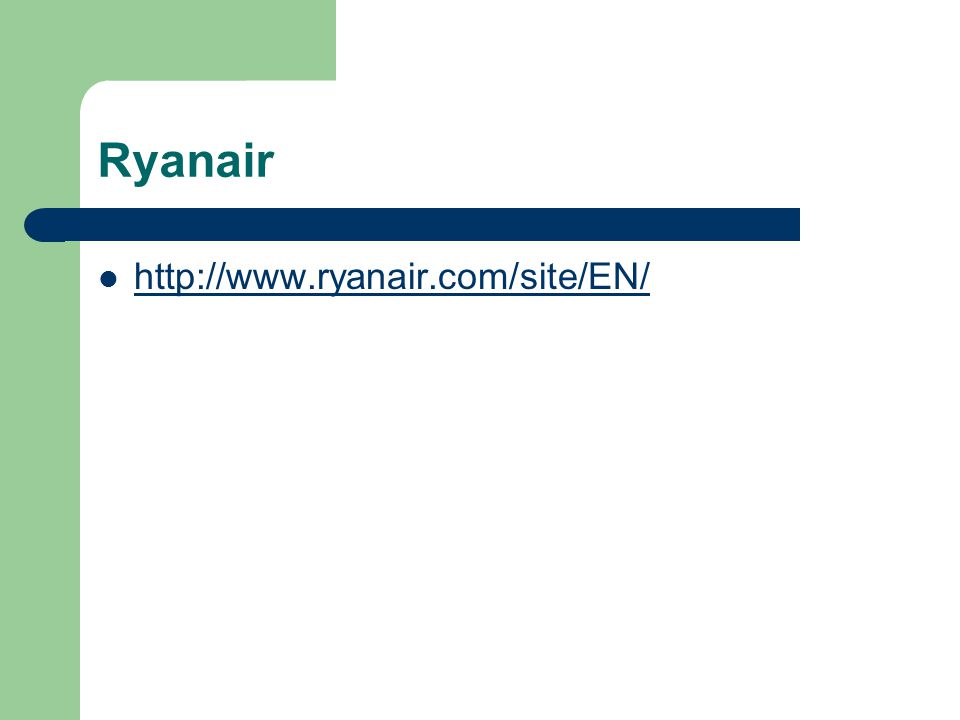 Lecture Outline The Story of Ryanair The Marketing Strategy of Ryanair.