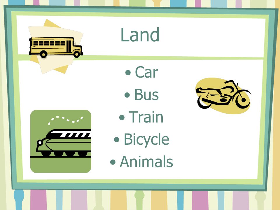 Land Car Bus Train Bicycle Animals