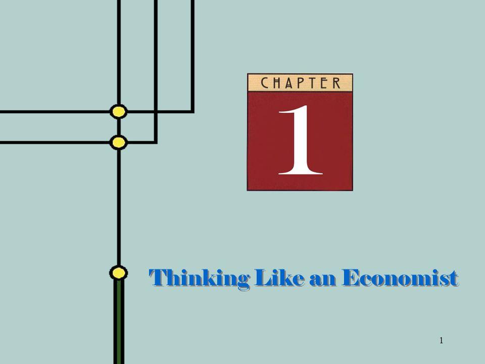 1 Thinking Like an Economist