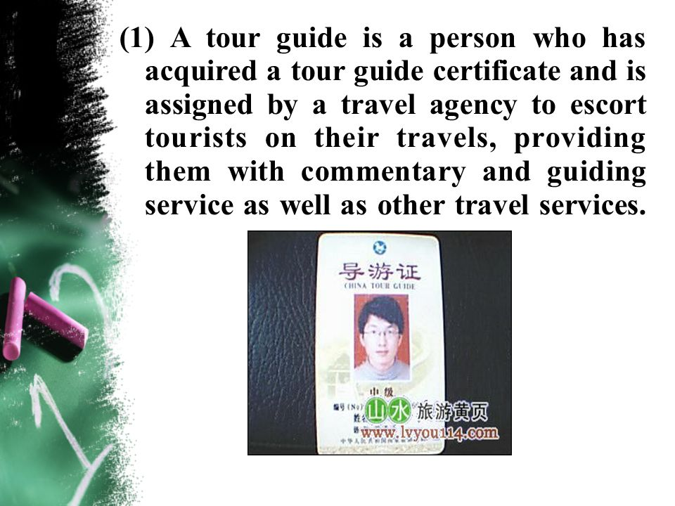 2.It is said that first impressions make or break a tour guides good image.