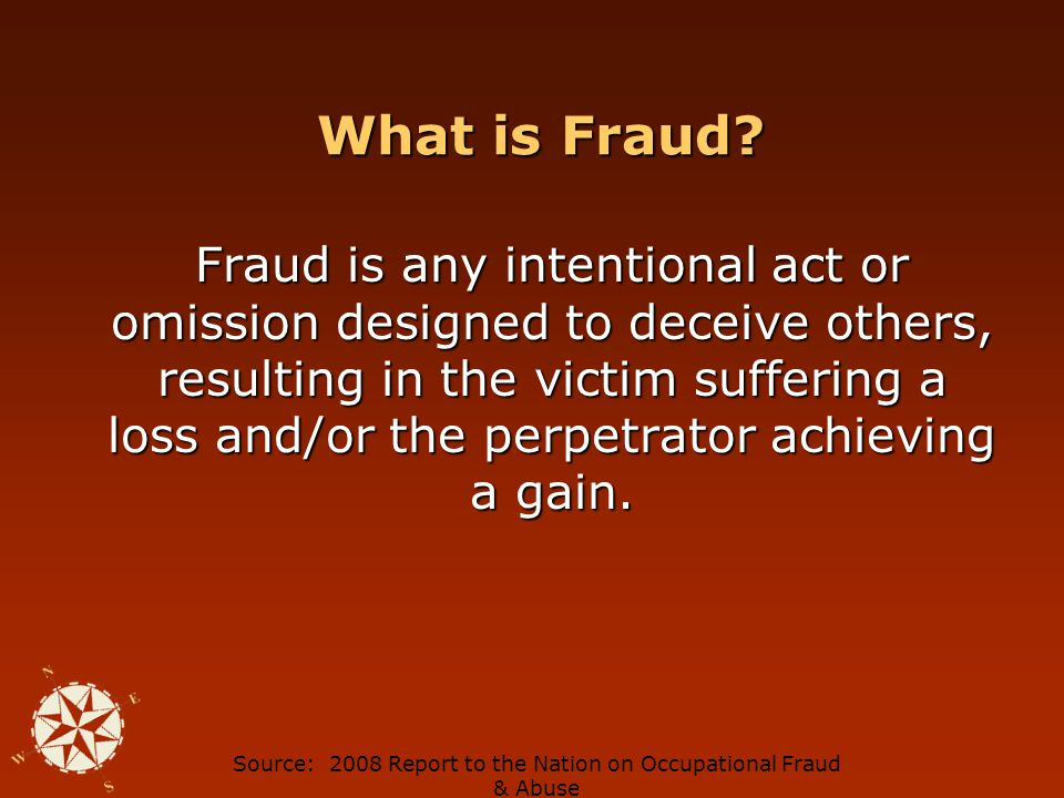 Office of Operations 2009 Fall Conference What is Fraud.
