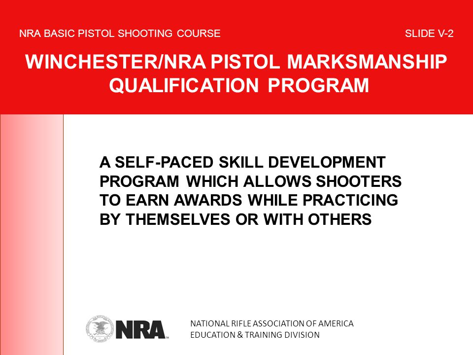 A SELF-PACED SKILL DEVELOPMENT PROGRAM WHICH ALLOWS SHOOTERS TO EARN AWARDS WHILE PRACTICING BY THEMSELVES OR WITH OTHERS NATIONAL RIFLE ASSOCIATION O