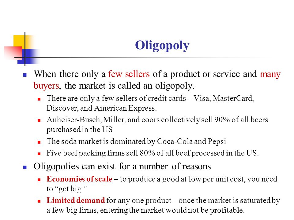 Oligopoly When there only a few sellers of a product or service and many buyers, the market is called an oligopoly. There are only a few sellers of cr
