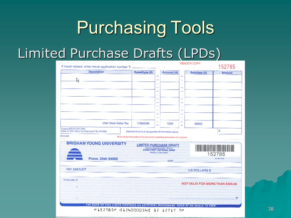 38 Purchasing Tools Limited Purchase Drafts (LPDs)