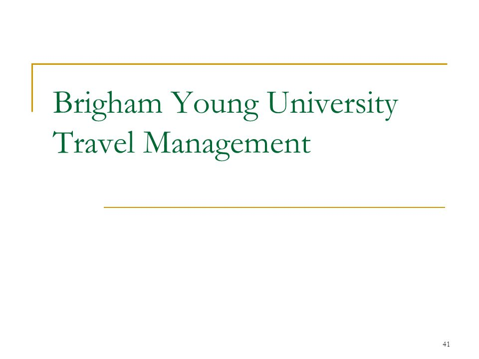 41 Brigham Young University Travel Management