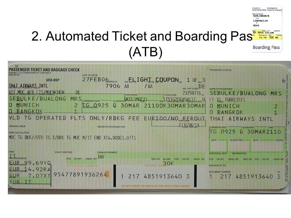 2. Automated Ticket and Boarding Pass (ATB)