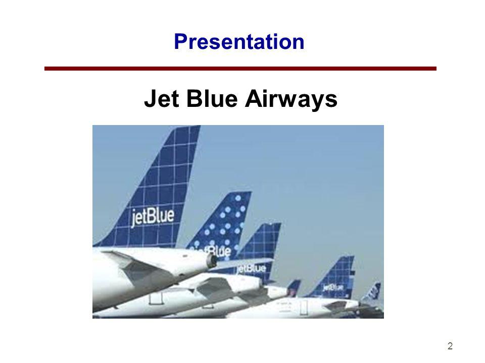 2 Presentation Jet Blue Airways