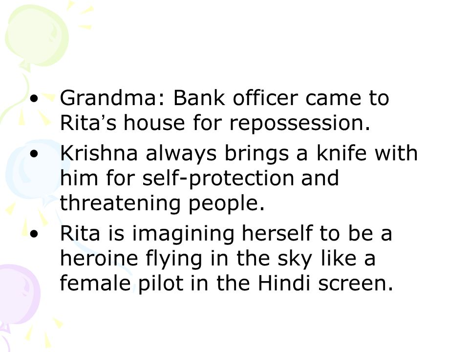 Grandma: Bank officer came to Rita s house for repossession.