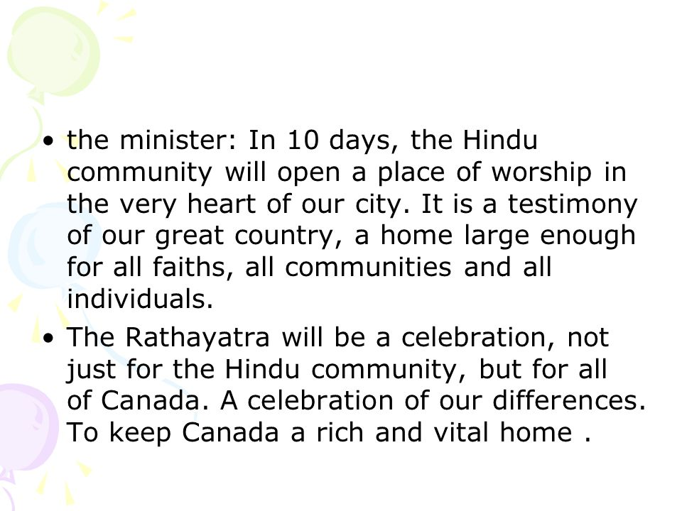 the minister: In 10 days, the Hindu community will open a place of worship in the very heart of our city.